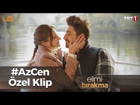 Elimi Bırakma - #AzCen Özel Klip
