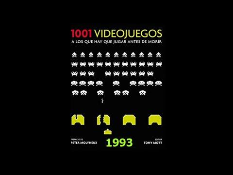 (XXV)1001 Videojuegos a los que hay que jugar: 1993