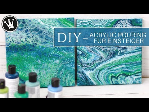 DIY – ACRYLIC POURING | Tutorial für Einsteiger | Deutsch | Acrylfarbe Fließtechnik | 2 Techniken