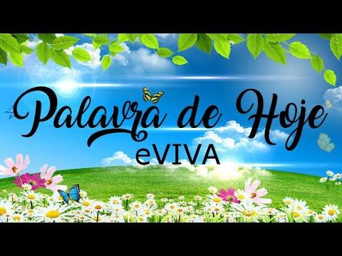 PALAVRA DE HOJE 07 DE ABRIL eVIVA MENSAGEM MOTIVACIONAL PARA REFLEXÃO DE VIDA - BOM DIA!