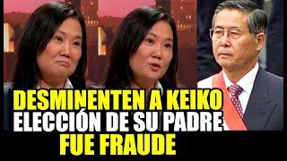 ¡PAPELÓN! TRANSPARENCIA DESMIENTE A KEIKO POR DECIR QUE ELECCIÓN DE SU PADRE FUE LEGÍTIMO
