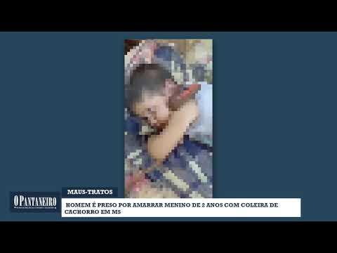 Homem é preso por amarrar menino de 2 anos com coleira de cachorro em MS