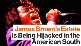 James Brown's Estate Is Being Hijacked in the American South, Says James McBride