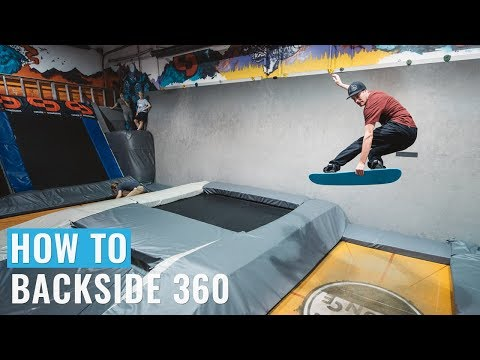 How To Backside 360