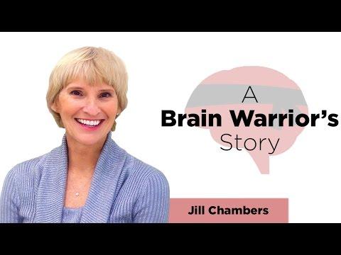 Brain Warrior Stories | Jill Chambers