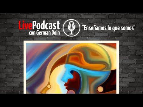 Live Podcast: «Enseñamos lo que somos»