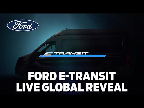 All-Electric Ford E-Transit: Global Launch