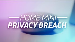 Google Home Mini privacy breach, Oppo F5 Leak, S8 Active now on T-Mobile