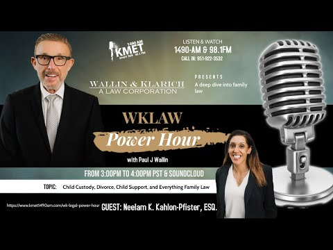 WK Law Power Hour | Child Custody, Divorce, Child Support, Family Law