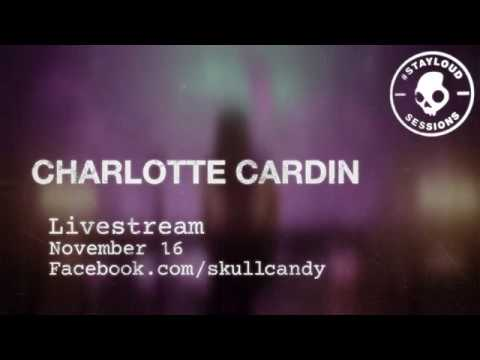 #STAYLOUD Session : Charlotte Cardin | Skullcandy