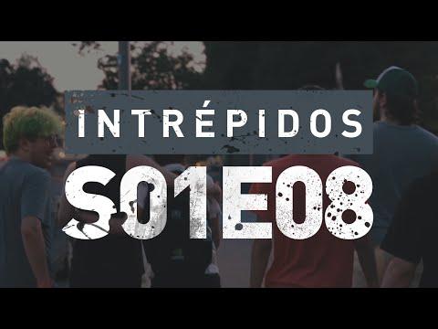 INTRÉPIDOS - Familiaridades | S01E08 Powered by NVIDIA