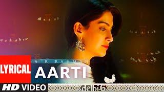 Aarti - Tumre Bhavan Mein Lyrical   Delhi 6   A.R. Rahman   Abhishek Bachchan, Sonam Kapoor - TSERIES