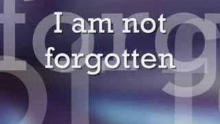 I am not forgotten - Israel Houghton