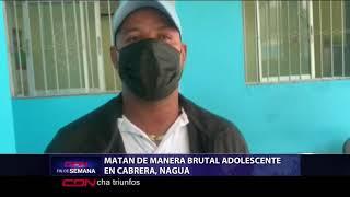 Matan de manera brutal adolescente en Cabrera
