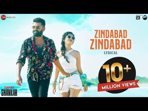 Zindabad Zindabad - Lyrical | Ismart Shankar | Ram Pothineni, Nidhhi Agerwal