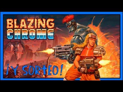 Haciendo el indio con... BLAZING CHROME + ¡SORTEO DE UNA COPIA DEL JUEGO!
