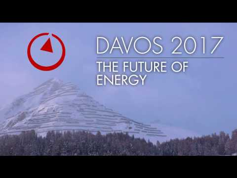 Davos 2017: The Future of Energy