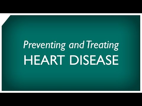 Preventing and Treating Heart Disease