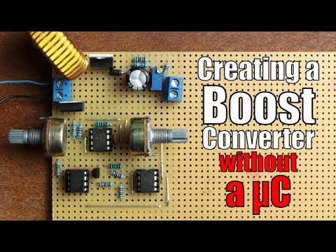 Creating a Boost Converter WITHOUT a Microcontroller