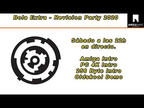 Bola Extra -  Seguimiento en directo REVISION 2020. Amiga Intro y OldSkool  Demo-