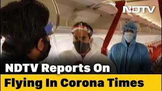 Flying In The Time Of Coronavirus: NDTV On Board A Flight - NDTV