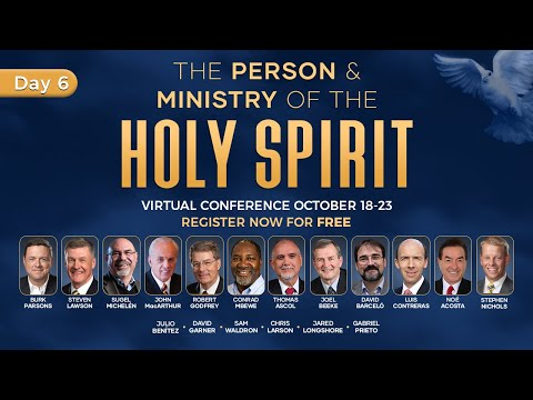 Day 6 - The Person and Ministry of the Holy Spirit #srlseminary