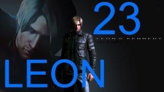 Resident Evil 6 walkthrough - part 23 HD Leon walkthrough gameplay RE6 Full Game walkthrough