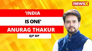 'India Is One' | Anurag Thakur, Minister Of Sports Speaks To NewsX | NewsX - NEWSXLIVE