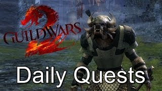 Guild Wars 2: Daily Quests? Ugh....