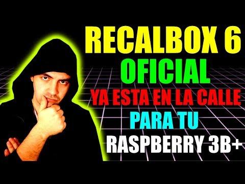 NUEVO RECALBOX 6 COMPATIBLE CON RASPBERRY PI 3B+