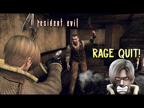 PLAYED RESIDENT EVIL 4 BUT.....I RAGED QUIT!