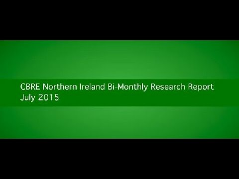 CBRE Northern Ireland – Bi-Monthly Research Report July 2015