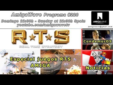 AmigaWave #220 - Especial juegos RTS en Amiga, noticias y CondemorOS.