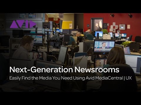 How to Easily Find the Media You Need Using Avid MediaCentral | UX