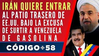 Irán quiere entrar al patio trasero de EE.UU. bajo la excusa de surtir a Venezuela de gasolina