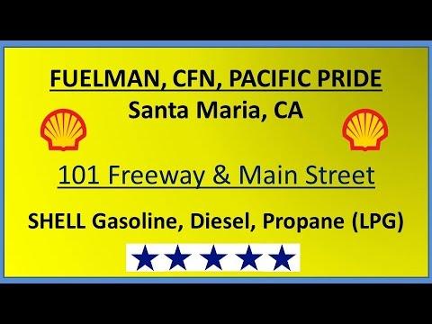 CFN in Santa Maria- 1204 E Main St- CFN, Fuelman, Pacific Pride Location in Santa Maria
