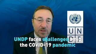 UNDP faces challenges amid the COVID-19 pandemic