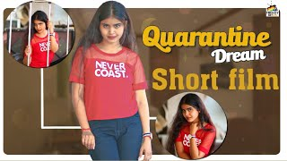 Quarantine Video 2020 | Quarantine Dream Short Film | Quarantine Telugu Short Film 2020 | TrendyTv - YOUTUBE