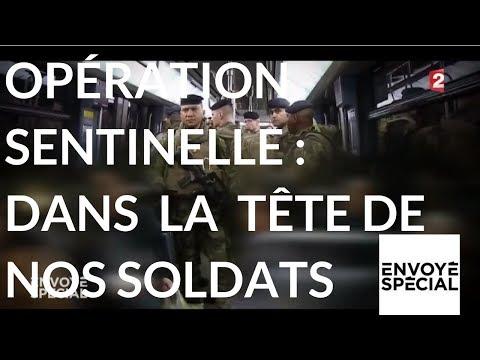 Nouvel Ordre Mondial - Envoyé spécial. Opération sentinelle : dans la tête de nos soldats - 16 novembre 2017 (France 2)