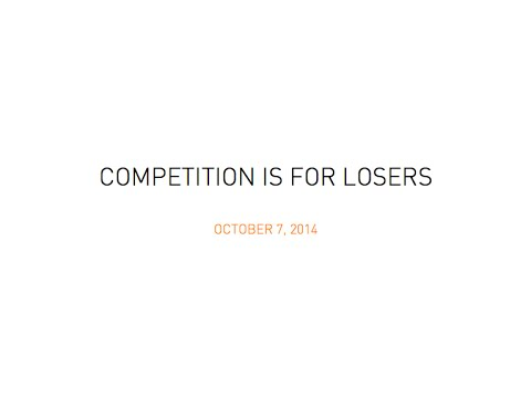 Competition is for Losers