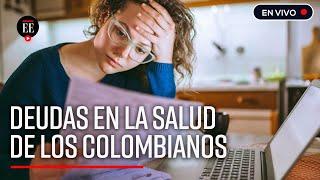 Las deudas y su efecto en la salud de los colombianos - El Espectador