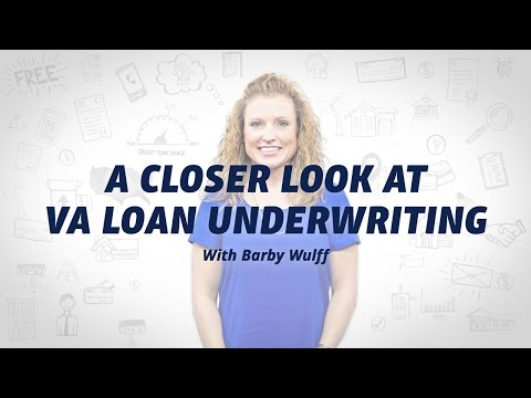 VA Loan Underwriting: Everything You Need to Know