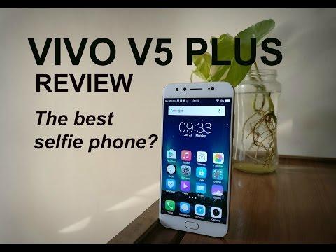 Vivo V5 Plus Review: The Best Selfie Phone?   Digit.in