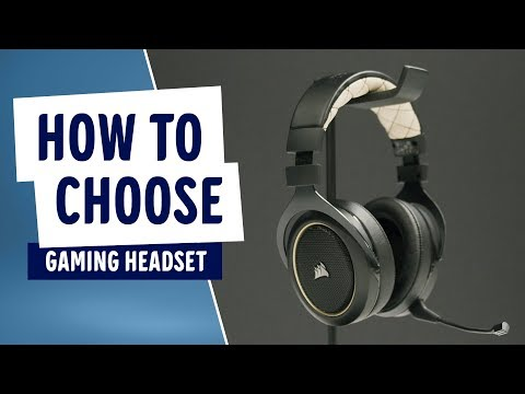 How to choose a gaming headset - Corsair, HyperX, SteelSeries or ADX?
