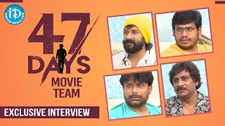 47 Days Movie Team interview | Satyadev | Pradeep Maddali | Raghu Kunche | Vijay |Dil Se With Anjali - IDREAMMOVIES
