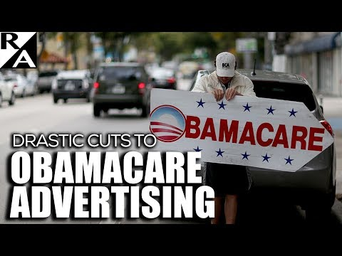 Right Angle - Drastic Cuts To Obamacare Advertising - 10/26/17