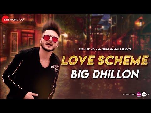 Love Scheme-Big Dhillon Video Song Lyrics