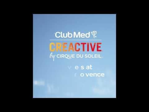 Club Med CREACTIVE by Cirque du Soleil arrives at Opio en Provence