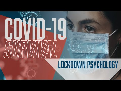 COVID-19 Survival: Lockdown Psychology