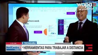 Tech Guru: Herramientas para trabajar a distancia